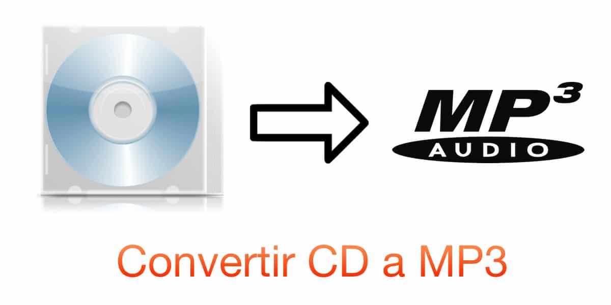 Convertir CD a Mp3