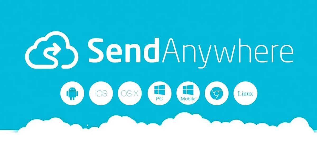 enviar archivos pesados con SendAnywhere